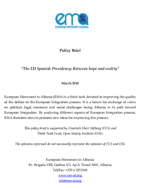 Policy Brief : The EU Spanish Presidency: Between hope and reality