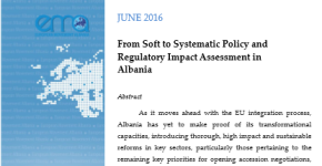From Soft to Systematic Policy and Regulatory Impact Assessment in Albania